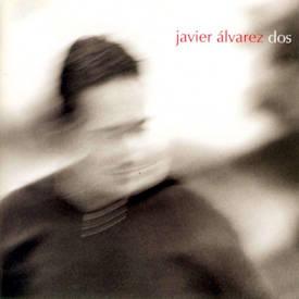 Javier Alvarez : Miedos atrincherados y sueños regados