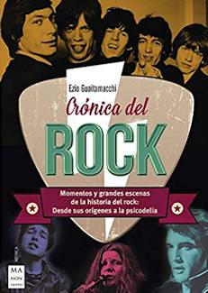 Ezio Guaitamacchi: Crónica del Rock