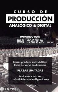 DJ Yata : Próximas sesiones y taller de producción musical