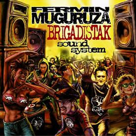 Fermin Muguruza: Brigadistak Sound System (reedición en vinilo)