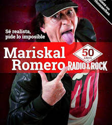 Mariskal Romero : 50 años de Radio & Rock