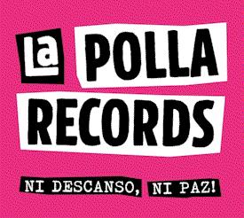 La Polla Records : Ni descanso, ni paz