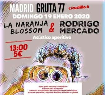 La Naranja Blossom, Rodrigo Mercado: Concierto el 19 de enero de 2020, en Madrid