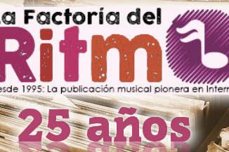 La Factoria Del Ritmo : 25 aniversario