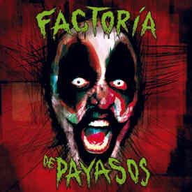 Factoría de Payasos : Comerse los escenarios