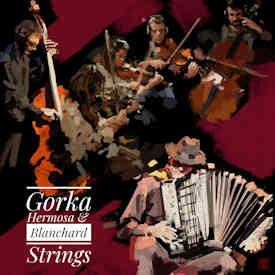 Gorka Hermosa : Originalidad, atmósfera y virtuosismo