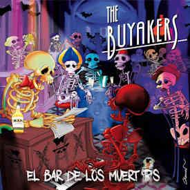 The Buyakers : Lo pasaremos juntos
