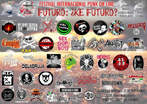 Futuro ¿Ke futuro?: Festival internacional punk on line, primera edición