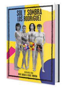 """Los Rodríguez : Presentan su biografía """"Sol y Sombra"""""""