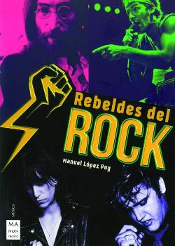 Manuel López Poy: Rebeldes del Rock