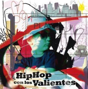 Hip Hop con los Valientes : En preventa un espectacular recopilatorio solidario