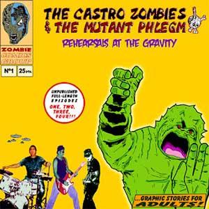 The Castro Zombies & The Mutant Phlegm: Lanzan una recopilación de rarezas